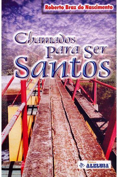 Chamados para ser Santos