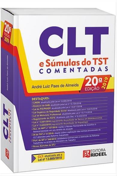 CLT e Súmulas do TST Comentadas - 20ª ed. 2019