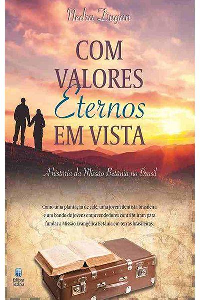 Com Valores Eternos em Vista