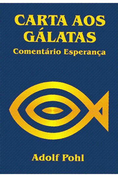 Comentário Esperança - Carta aos Gálatas - Brochura