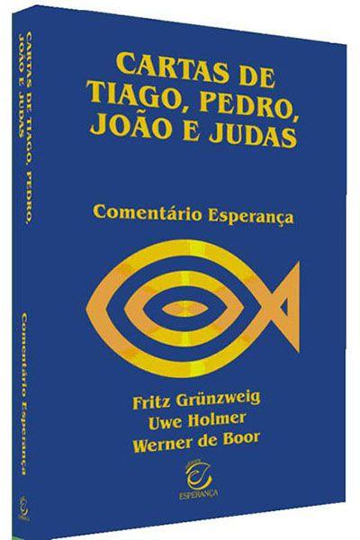 Comentário Esperança - Cartas de Tiago, Pedro, João e Judas - Brochura