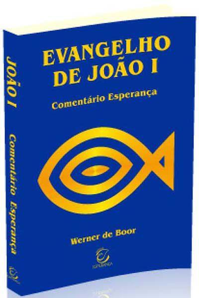 Comentário Esperança - Evangelho de João I - Brochura