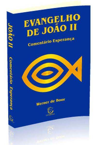 Comentário Esperança - Evangelho de João II - Brochura