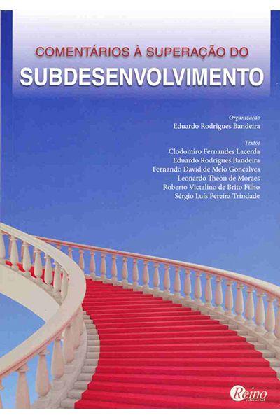 Comentários à Superação do Subdesenvolvimento