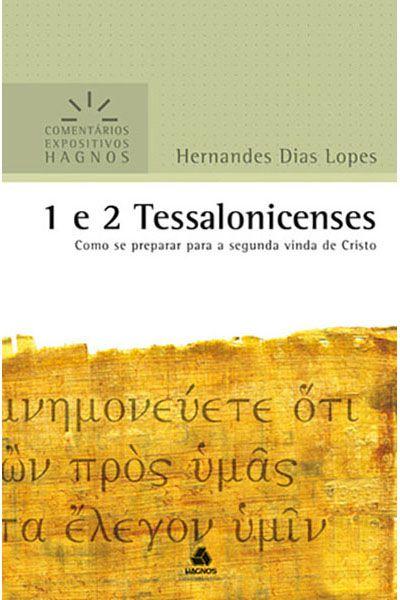 Comentários Expositivos Hagnos - 1 e 2 Tessalonicenses