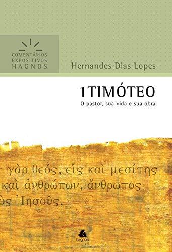 Comentários Expositivos Hagnos - 1 Timóteo