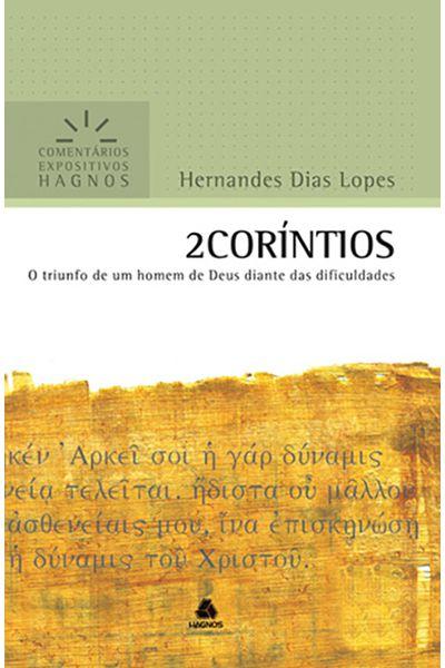 Comentários Expositivos Hagnos - 2 Coríntios