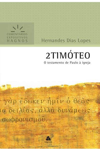 Comentários Expositivos Hagnos - 2 Timóteo