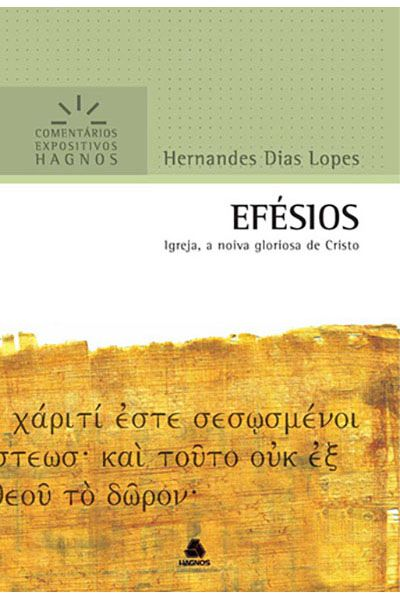 Comentários Expositivos Hagnos - Efésios