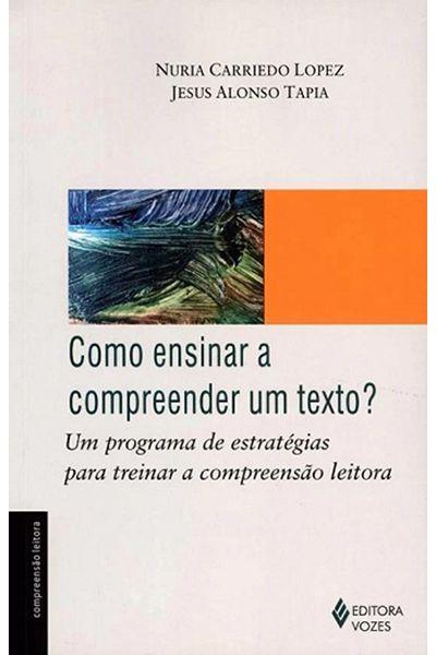 Como Ensinar a Compreender um Texto?