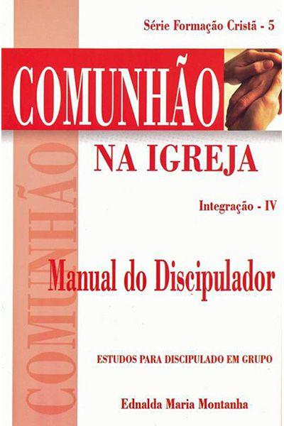 Comunhão na Igreja - Manual do Discipulador