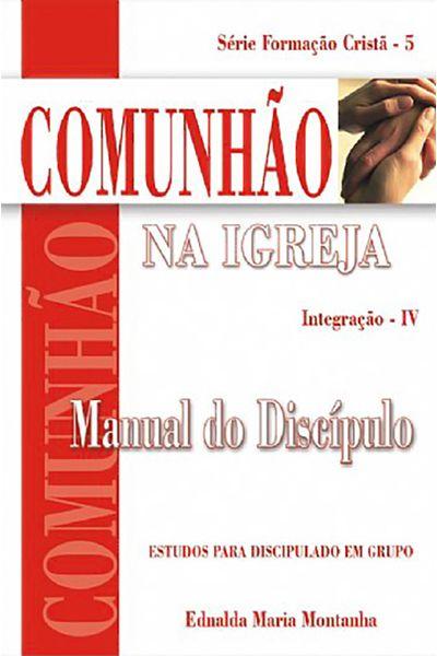 Comunhão na Igreja - Manual do Discípulo