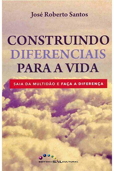 Construindo Diferenciais Para a Vida