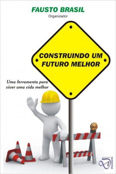 Construindo um Futuro Melhor