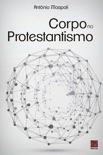 Corpo no Protestantismo