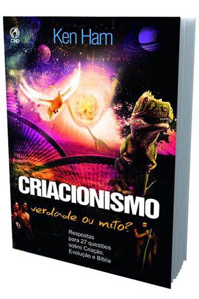 Criacionismo: Verdade ou Mito