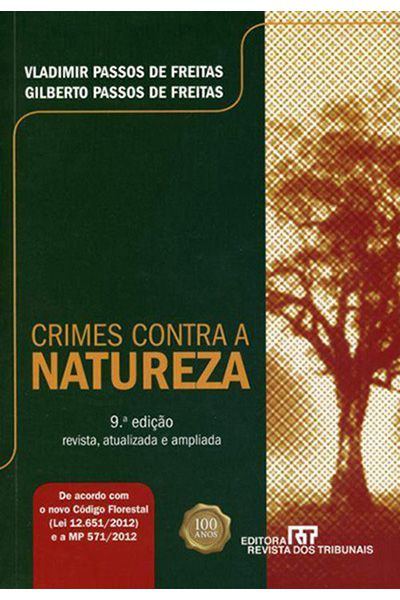 Crimes Contra a Natureza - 9ª Ed. 2012