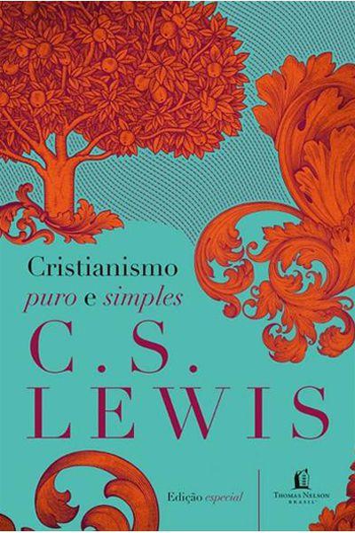 Cristianismo Puro e Simples - Edição Especial