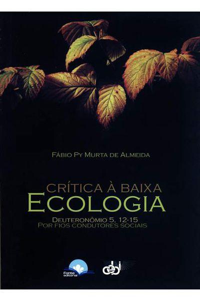 Crítica à Baixa Ecologia