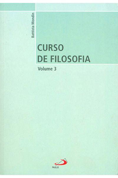 Curso de Filosofia - Volume 3