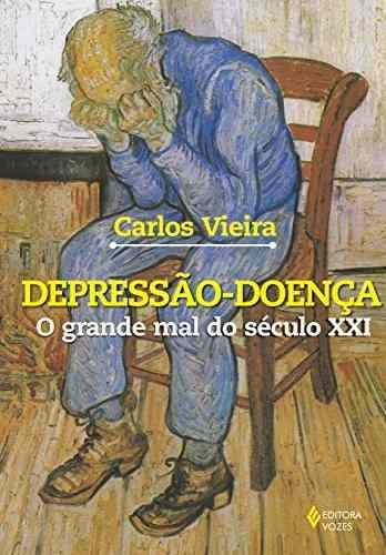 Depressão-Doença: O Grande Mal do Século XXI