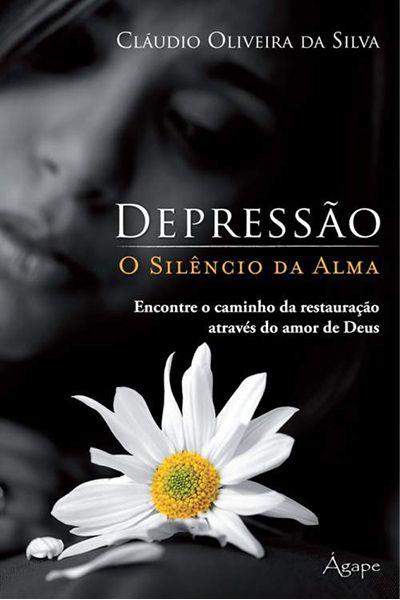 Depressão - O Silêncio da Alma