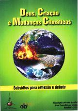 Deus, Criação e Mudanças Climáticas