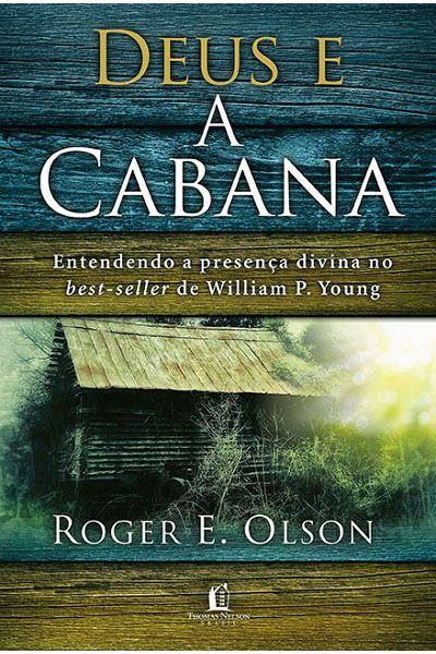 Deus e a Cabana - 2ª Edição
