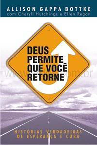 Deus Permite Que Você Retorne