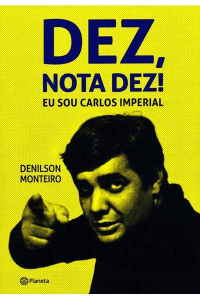 Dez, Nota Dez! Eu Sou Carlos Imperial