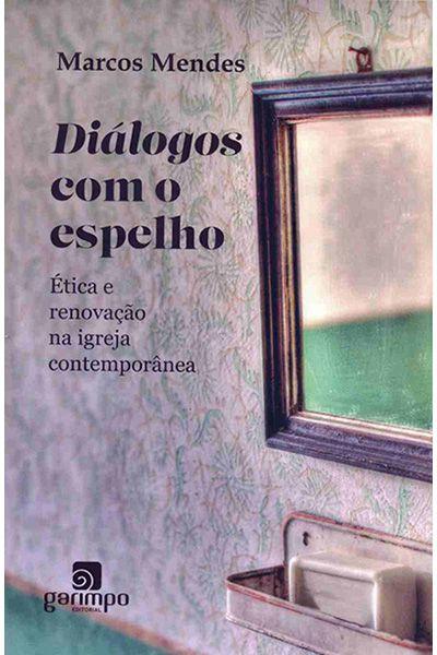 Diálogos Com o Espelho