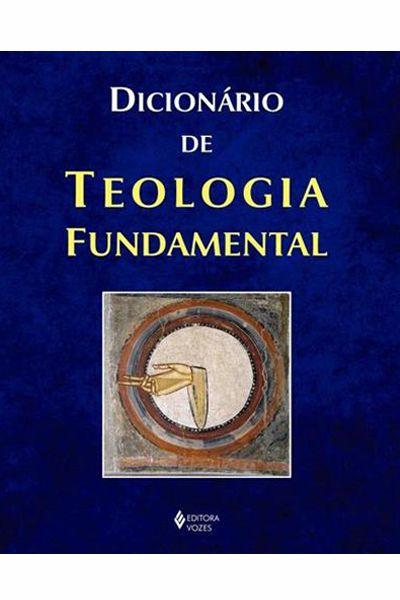 Dicionário de Teologia Fundamental