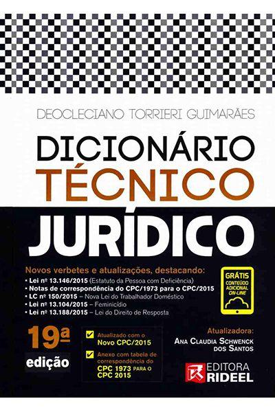 Dicionário Técnico Jurídico - 19ª Edição 2016