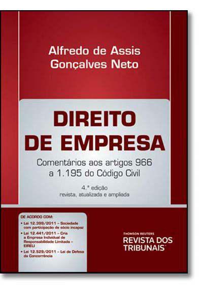 Direito de Empresa - Comentários aos artigos 966 a 1.195 do Código Civil - 4ª Ed. 2012