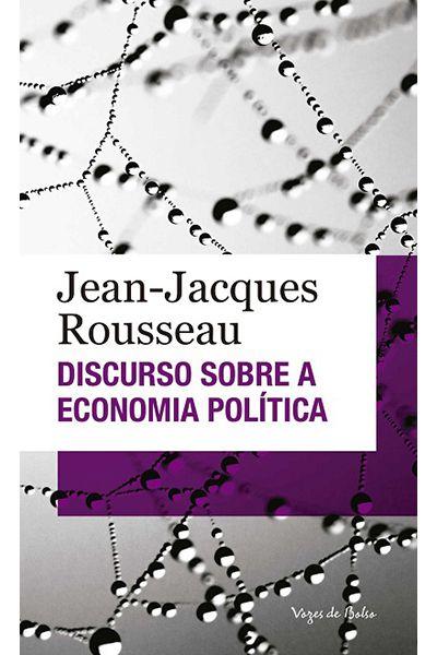 Discurso Sobre a Economia Política - Ed. de Bolso