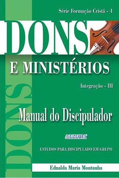 Dons e Ministérios - Manual do Discipulador
