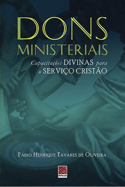 Dons Ministeriais: Capacitações Divinas para o Serviço Cristão