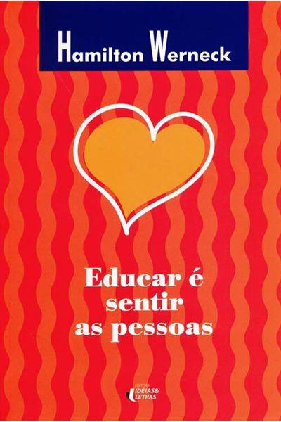 Educar é Sentir as Pessoas