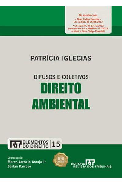 Elementos do Direito - V. 15 - Direito Ambiental - 1ª Ed. 2012