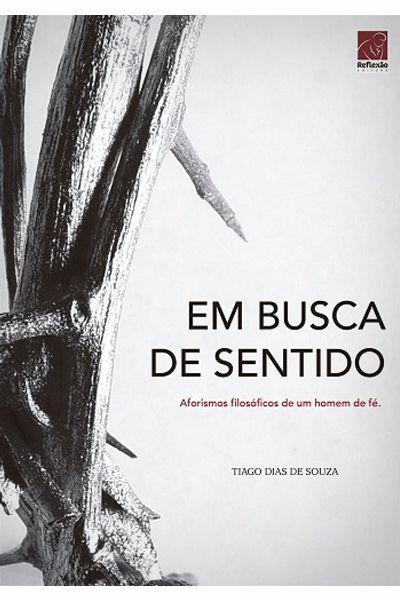 Em Busca de Sentido - Editora Reflexão