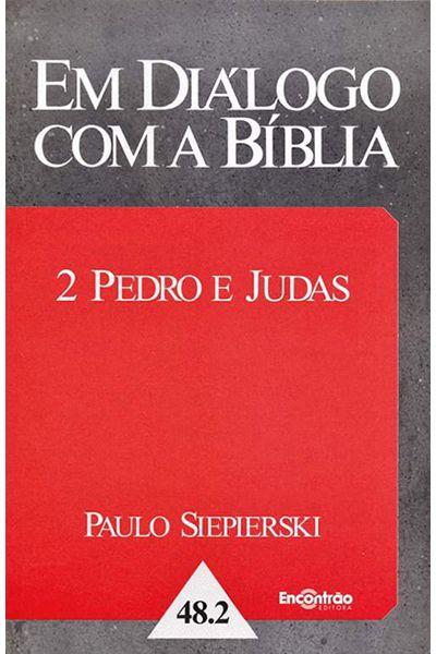 Em Diálogo com a Bíblia - 2 Pedro e Judas
