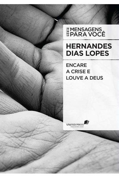 Encare a Crise e Louve a Deus