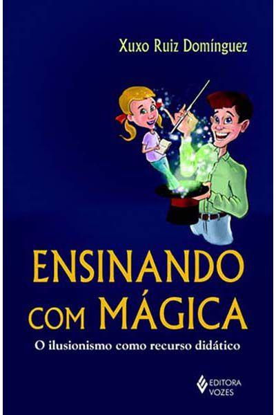 Ensinando Com Mágica