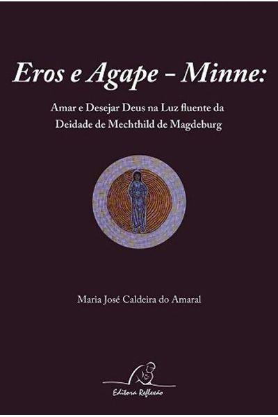 Eros e Agape - Minne