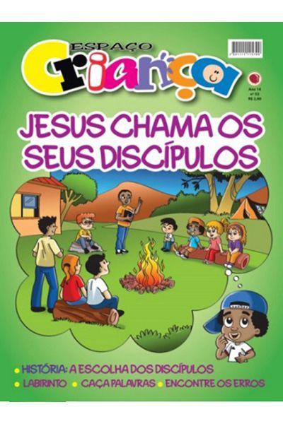 Espaço Criança - Gibi 52 - Jesus Chama os Seus Discípulos