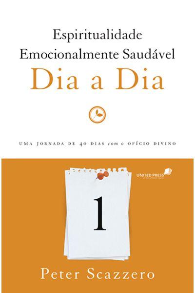 Espiritualidade Emocionalmente Saudável - Dia a Dia