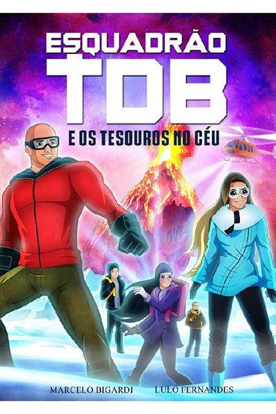 Esquadrão TDB e os Tesouros no Céu