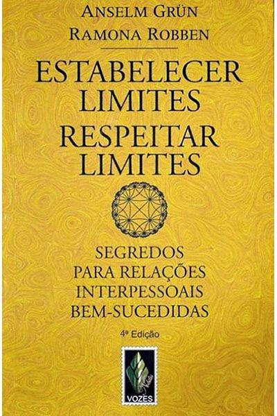 Estabelecer Limites Respeitar Limites - 4ª Edição