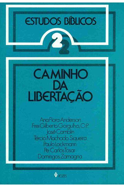 Estudos Bíblicos Vozes - Vol. 02 - Caminho da Libertação