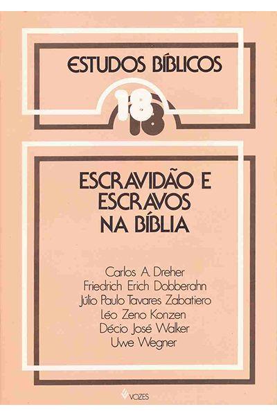 Estudos Bíblicos Vozes - Vol. 18 - Escravidão e Escravos na Bíblia